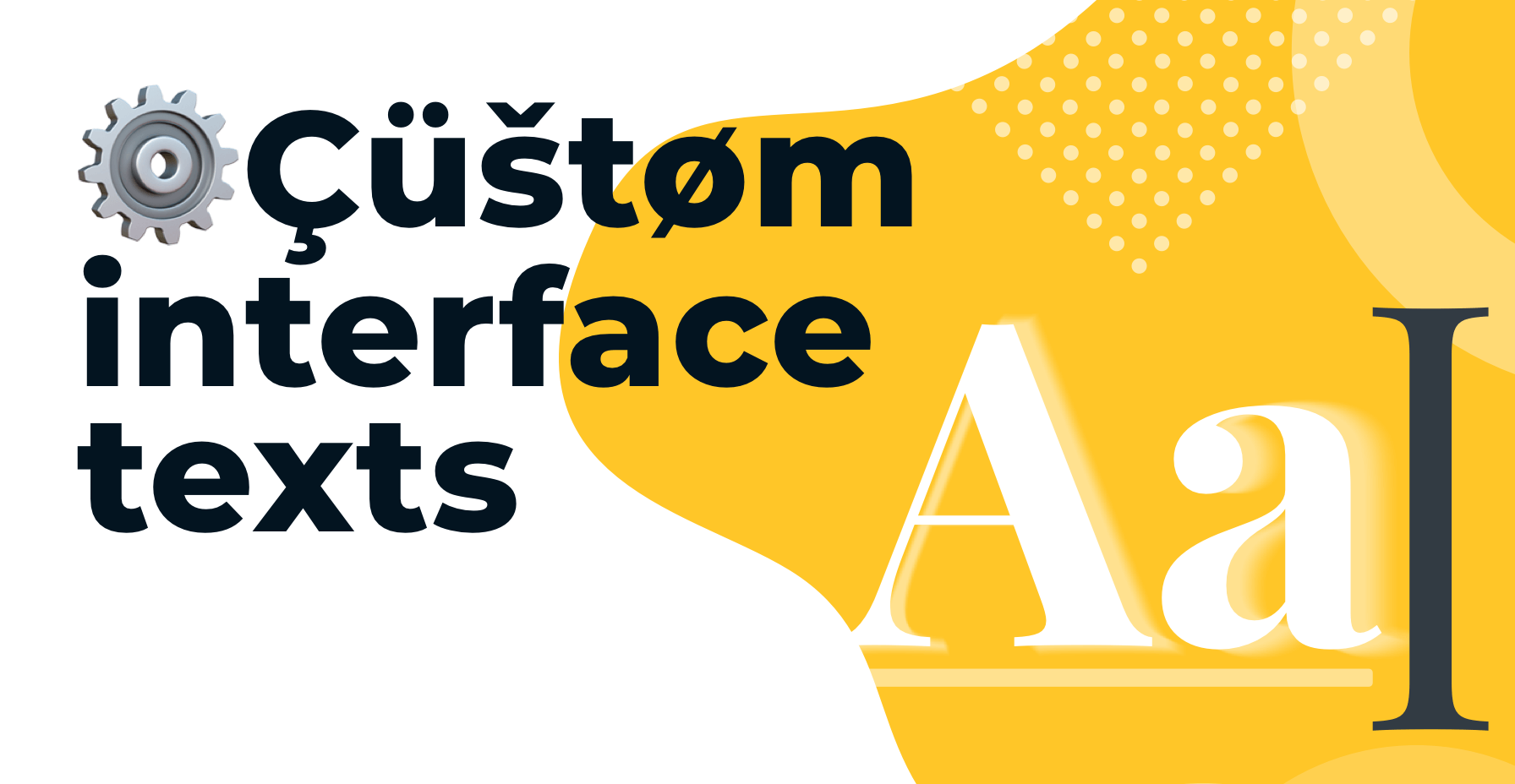 Custom interface texts