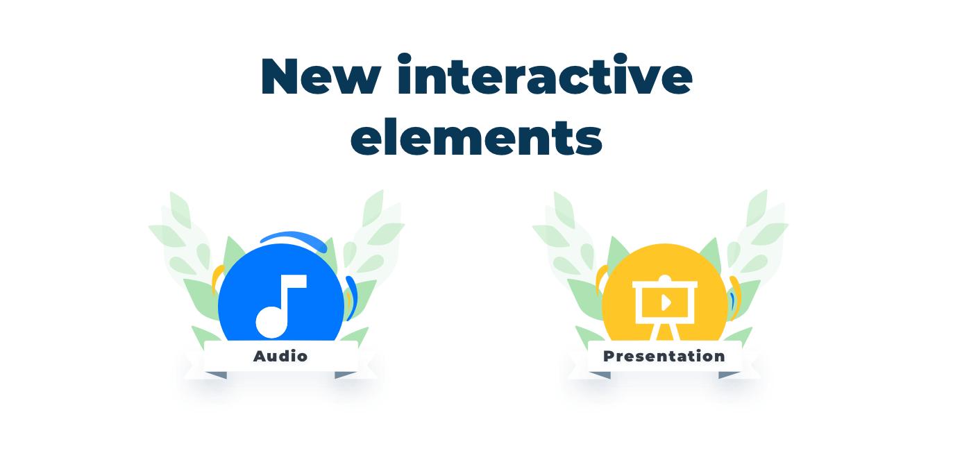new interactive elements